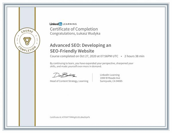 Łukasz Wudyka opinie o pozycjonowaniu w Google Moja Firma - certyfikat Linkedin - Advanced SEO: Developing an SEO-friendly Website.