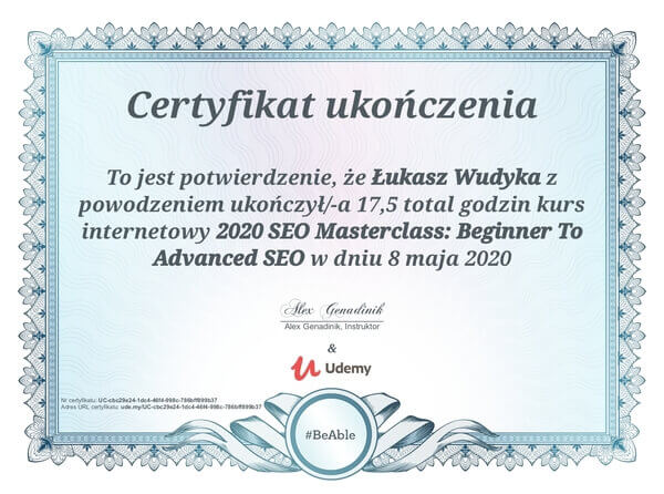 Łukasz Wudyka opinie o pozycjonowaniu w Google Moja Firma - certyfikat Linkedin - 2020 SEO Masterclass: Begginer to Advanced SEO.